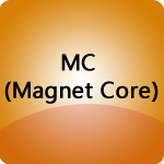 MC (Magnet Core)